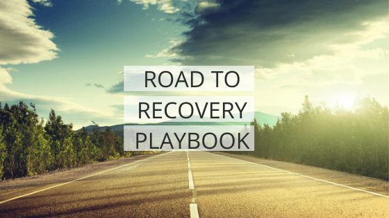 Road To Recovery Playbook
