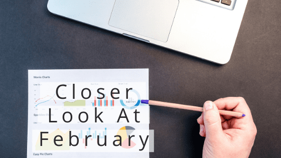 Closer Look At February