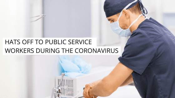 Hats Off to Public Service Workers During the Coronavirus