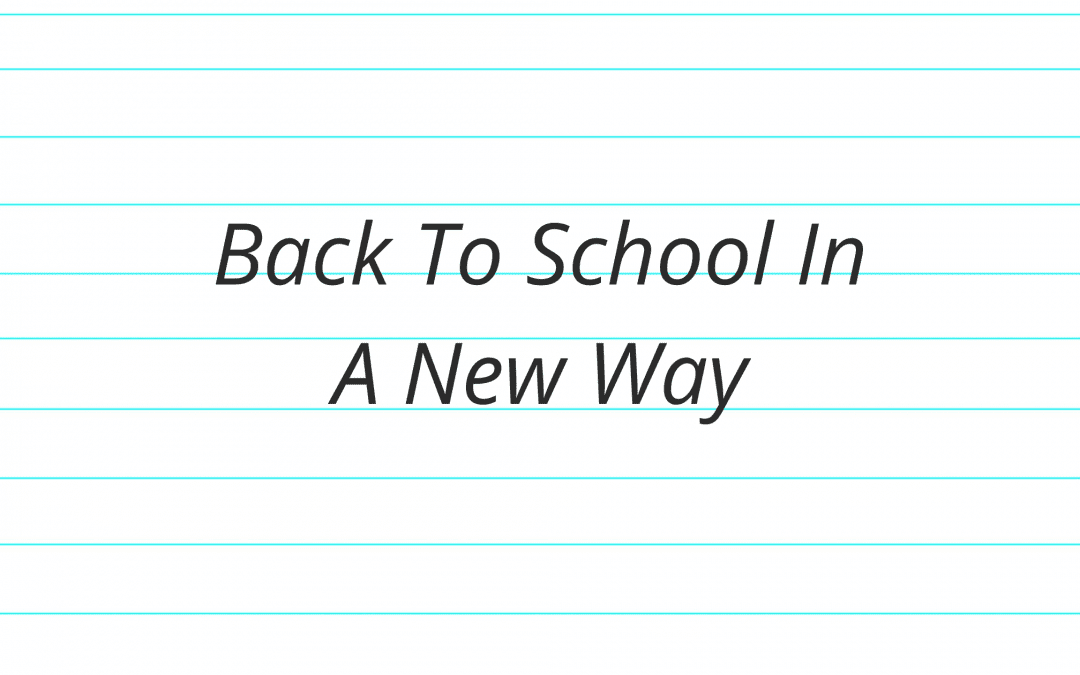 Back To School In A New Way