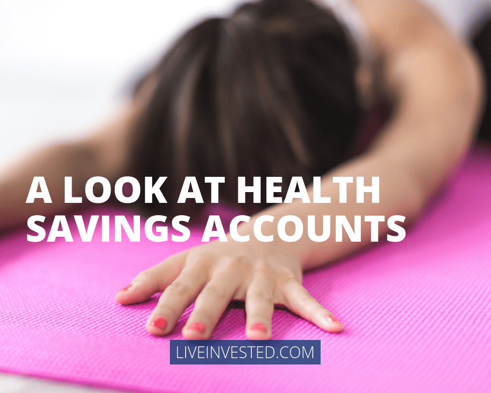 A Look at Health Savings Accounts