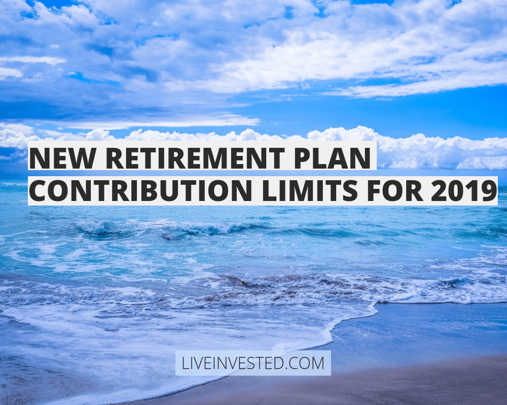 New Retirement Plan Contribution Limits for 2019