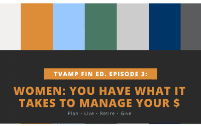 Women: You Have What It Takes to Manage Your Money Ep. 3 (Video)