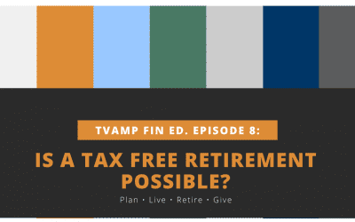 Is a Tax-Free Retirement Possible? Ep. 8 (Video)