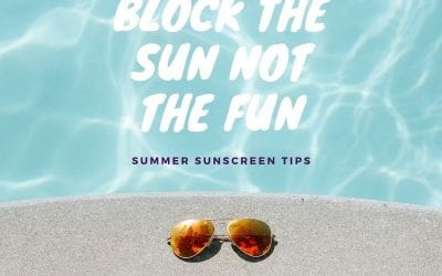 Here Comes the Sun: Summer Sunscreen Tips