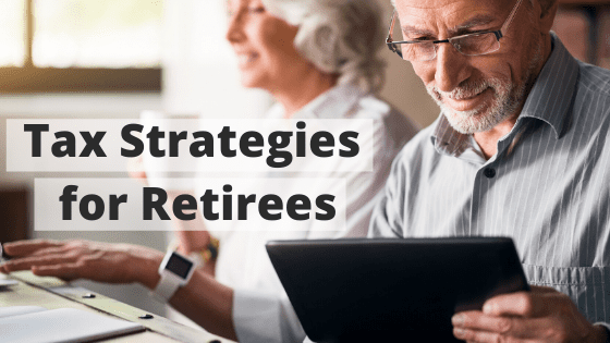 Tax Strategies for Retirees