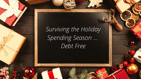 Surviving the Holiday Spending Season … Debt Free