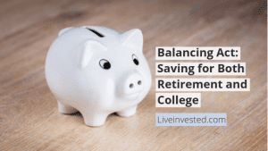 Saving for both retirement and college