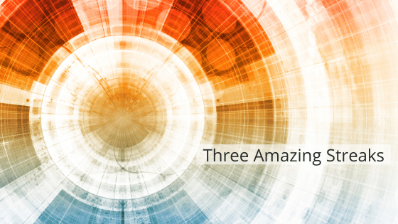 Three Amazing Streaks